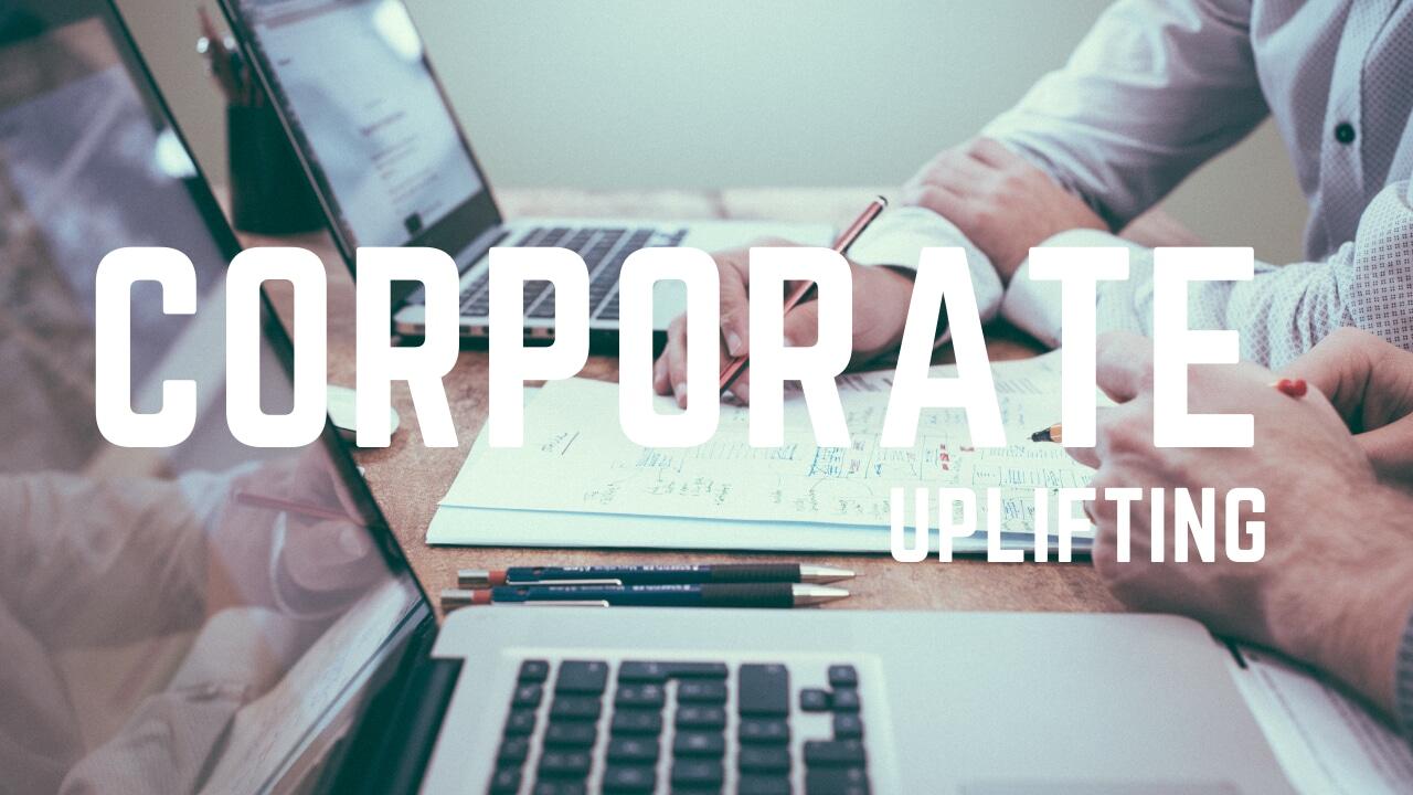 Corporate Uplifting Intro - 1